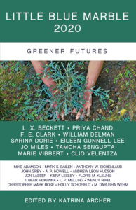 Cover of Little Blue Marble 2020: Greener Futures